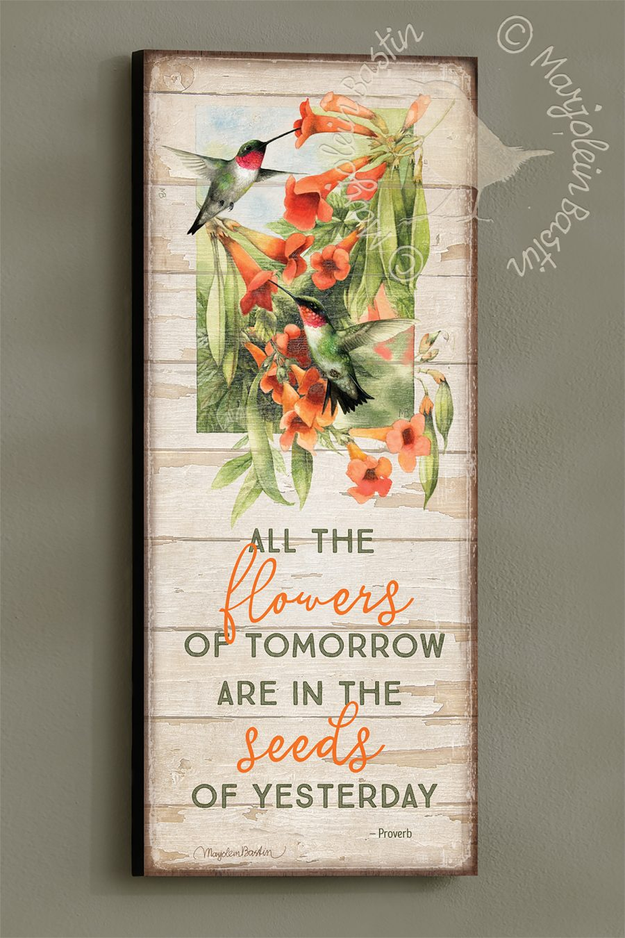 "All the Flowers of Tomorrow - 30'' x 12"" Wood Sign"