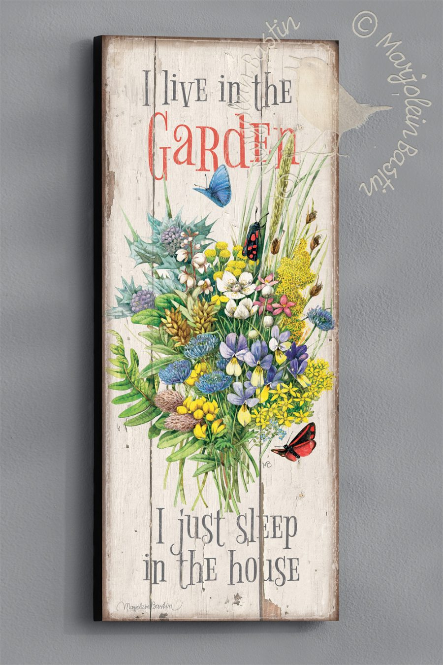 "I Live in the Garden - 30'' x 12"" Wood Sign"