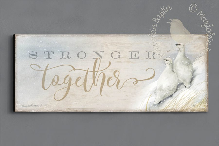 "Stronger Together - 12"" x 30"" Wood Sign"