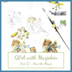 Q & A with Marjolein – Part II – How Did Vera the Mouse Get Started?